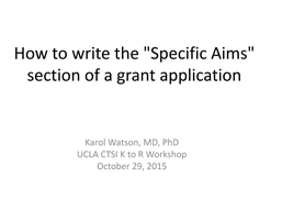 screencapture of a powerpoint presentation focused on how to write your Specific Aims (Part 1)